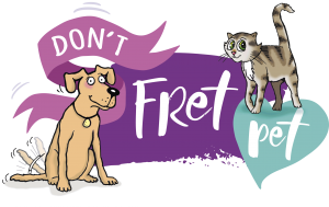 'Don't Fret Pet ' campaign