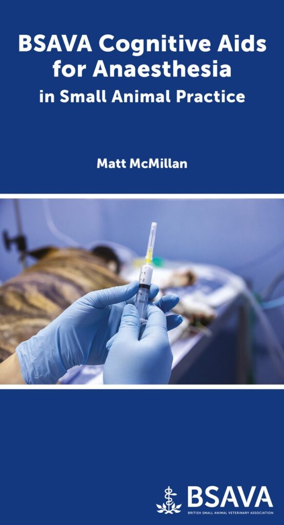 BSAVA publishes new anaesthesia resource for small animal practice.